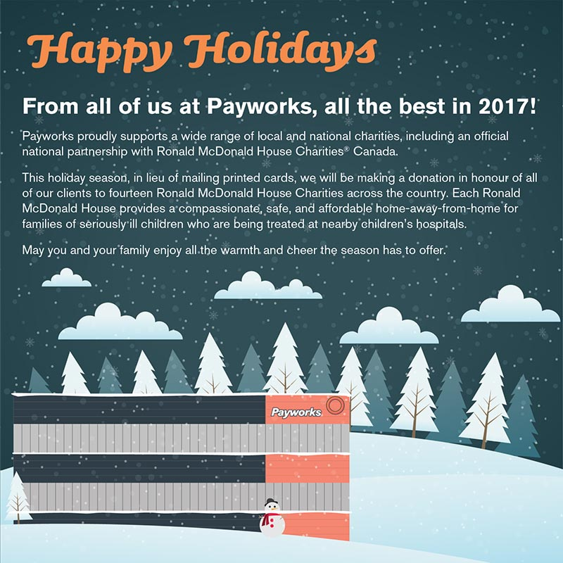 Happy Holidays. From all of us at Payworks, all the best in 2017!