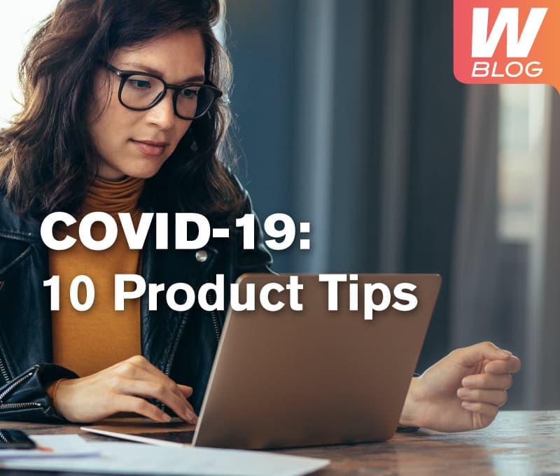 Covid-19 Product tips